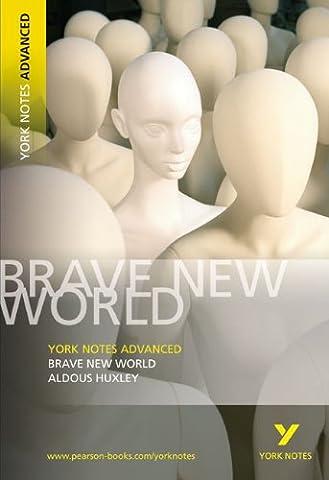 Brave New World. Interpretationshilfe (York Notes Advanced)