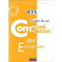 Communication des entreprises BTS. Etudes de cas