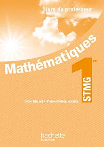 Mathmatiques 1re STMG - Livre professeur - Ed. 2012