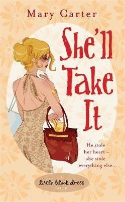 [She'll Take it] (By (author) Mary Carter) [published: November, 2006]