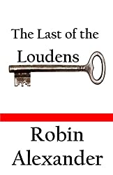 The Last of the Loudens