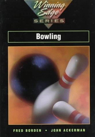 Bowling (Winning Edge S.) por Fred Borden