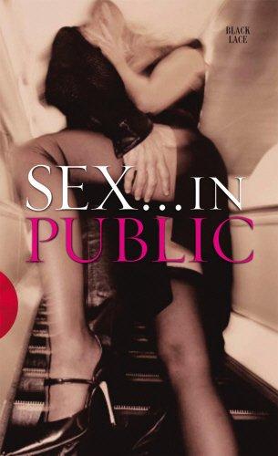 Sex in Public (Wicked Words)