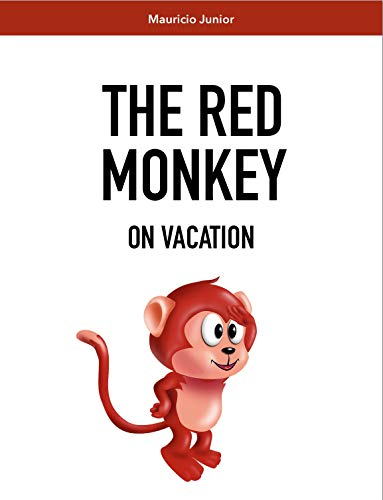 The Red Monkey: On Vacation (English Edition)