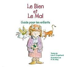 Le Bien et le Mal : Guide pour les enfants