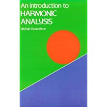 An Introduction to Harmonic Analysis