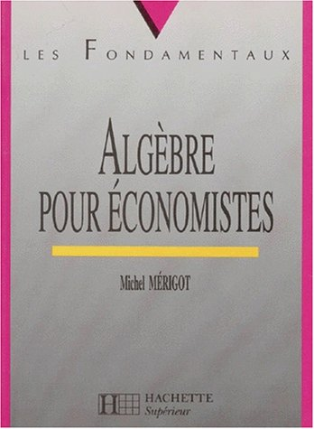 Algèbre pour les économistes
