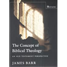 The Concept of Biblical Theology: An Old Testament Perspective