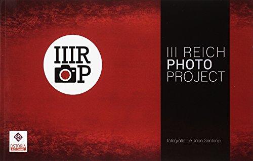 III Reich photo project. Una ventana hacia el pasado