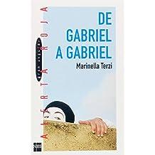 De Gabriel a Gabriel: 67 (Alerta roja)