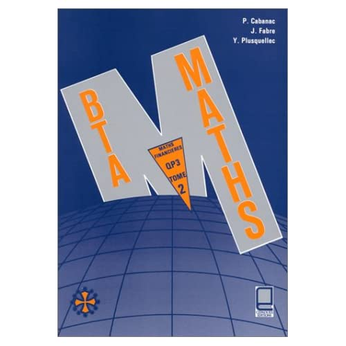 Mathematiques bta tome 2 : qp3 mathematiques financières