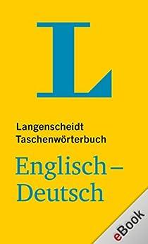 Langenscheidt Taschenwörterbuch : Englisch-Deutsch (Langenscheidt Taschenwörterbücher) (German Edition) by [Langenscheidt, Redaktion]