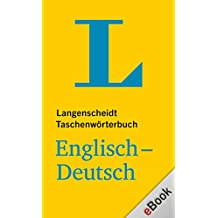 Langenscheidt Taschenwörterbuch : Englisch-Deutsch (Langenscheidt Taschenwörterbücher)