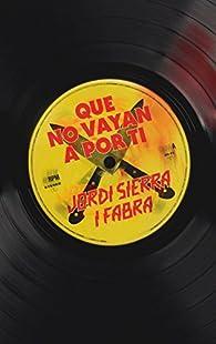 Que no vayan a por ti par Jordi Sierra i Fabra