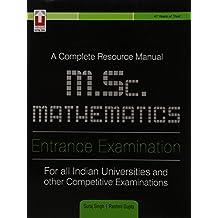 A Complete Resource Manual M.Sc Mathematics Entrance examination