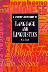 A Student's Dictionary of Language and Linguistics (Arnold Student Reference)