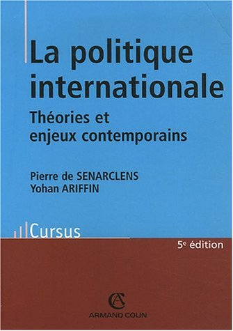 la-politique-internationale-thorie-et-enjeux-contemporains