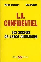 L.A. confidentiel : Les secrets de Lance Amstrong
