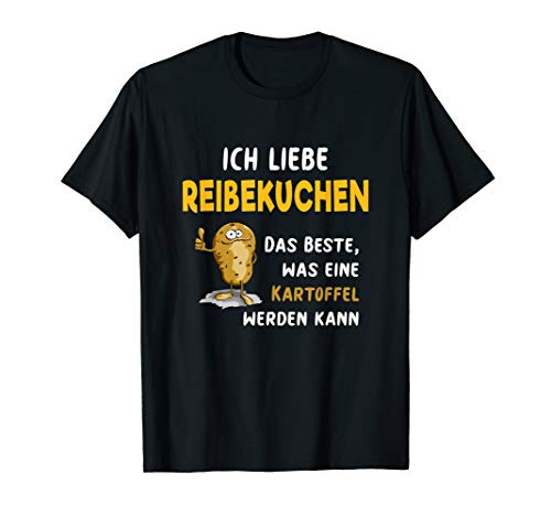 Reibekuchen Lieblingsessen Lustiges Geschenk Kartoffelpuffer T-Shirt