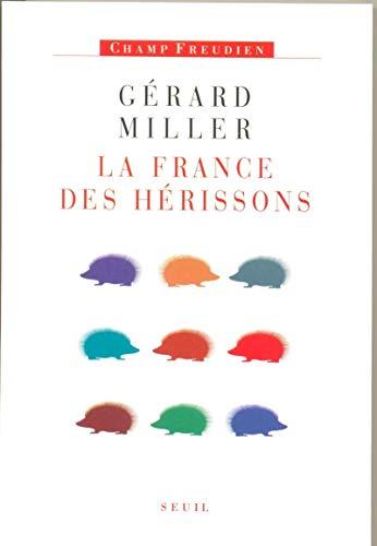 La France des hérissons : Chronique des deux septennats (1981-1995) Tome 4