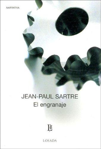 Engranaje, El -683- (Biblioteca Clasica Y Contemporanea) por Jean-Paul Sartre