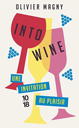 Into Wine par Olivier MAGNY