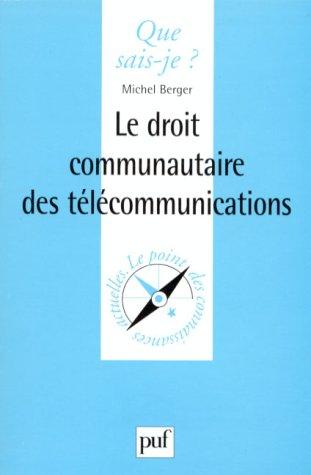 Le Droit Communautaire desTélécommunications