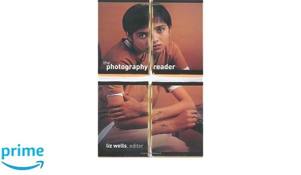THE PHOTOGRAPHY READER LIZ WELLS EPUB