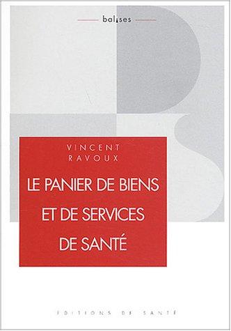 Le panier de biens et de services de santé : Une approche managériale pour la France