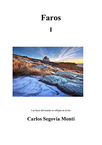 Faros: 1 por Carlos Ricardo Monti