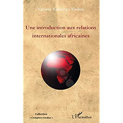 Une introduction aux relations internationales africaines