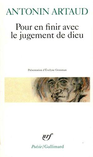Pour en finir avec le jugement de dieu / Théâtre de la cruauté (Poésie) par Antonin Artaud