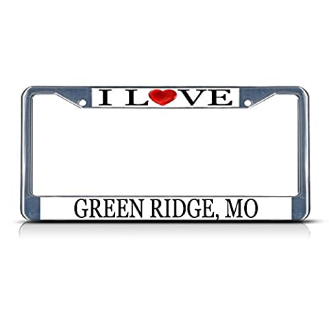 License Plate Frame I Love Heart Green Ridge Mo Aluminum Metal License Plate Frame Silver