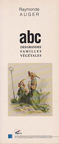 ABC des grandes familles végétales