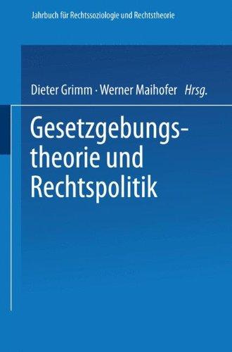 Gesetzgebungstheorie und Rechtspolitik (Jahrbuch für Rechtssoziologie und Rechtstheorie) (German Edition)