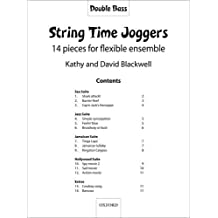 String Time Joggers Double bass part: 14 Pieces for Flexible Ensemble