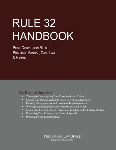 Rule 32 Handbook: Post-Conviction Relief Practice Manual, Case Law & Forms