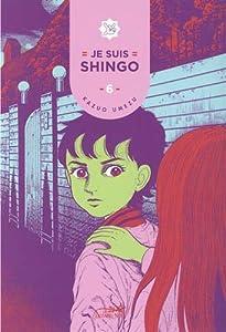 Je suis shingo Edition simple Tome 6