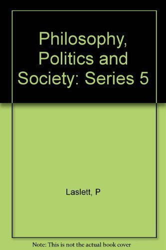 Philosophy, Politics, and Society: Fifth Series (Philosophy, Politics & Society) (1979-09-10)