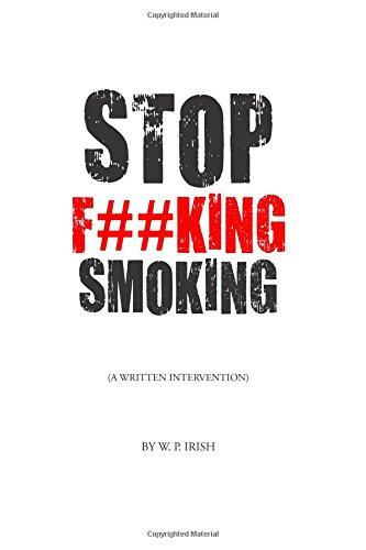 Stop F##king Smoking: A Written Intervention -