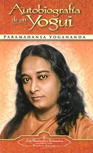 Autobiografía de un yogui por Paramahansa Yogananda