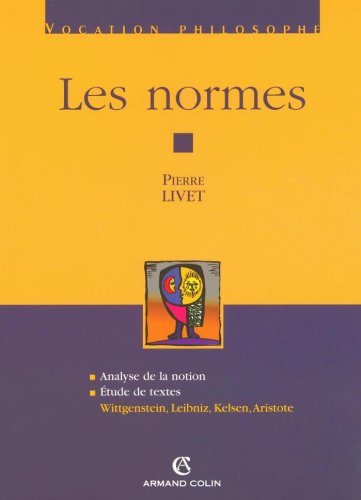 les-normes-wittgenstein-leibniz-kelsen-aristote-hors-collection