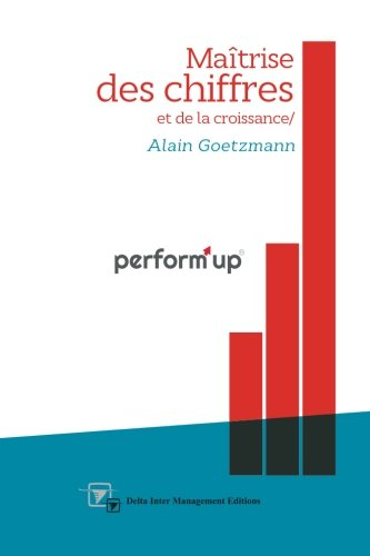 perform'up: Maîtrise des chiffres et de la croissance