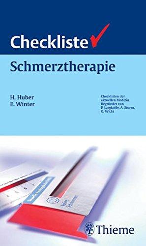 Checkliste Schmerztherapie (Checklisten Medizin)