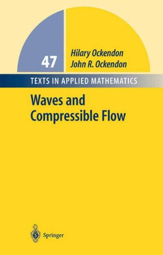 Waves and Compressible Flow (Texts in Applied Mathematics)