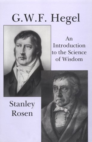 Gwf Hegel: Introduction to Science of Wisdom: An Introduction to the Science of Wisdom (A Carthage reprint)