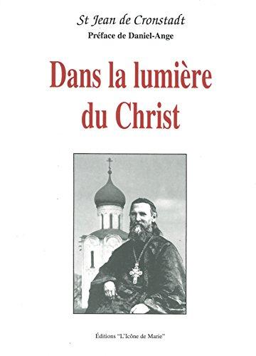 Dans la Lumiere du Christ