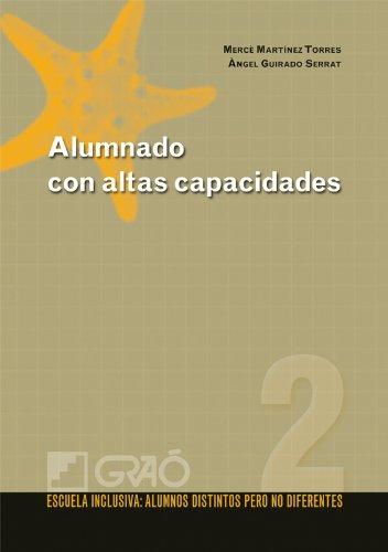 Alumnado con altas capacidades: 002 (Escuela Inclusiva) por Àngel Guirado Serrat