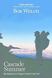 Cascade Summer: My Adventure on Oregon's Pacific Crest Trail (English Edition)