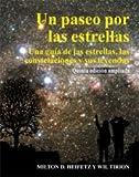 Un paseo por las estrellas. Quinta edición ampliada: Una guía de las estrellas, las constelaciones y sus leyendas (Astronomía)